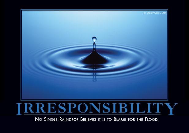 irresponsibilitydemotivator